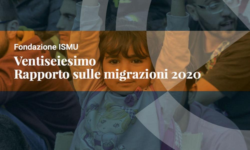 XXVI Rapporto ISMU migrazioni 2020