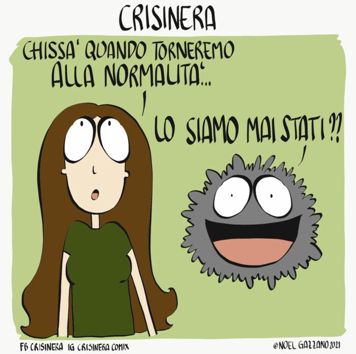 Crisinera in normalità